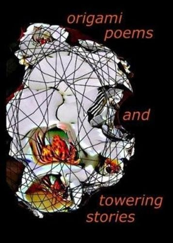 origami poems and towering stories