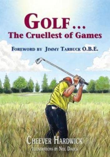 Golf . . . The Cruellest of Games