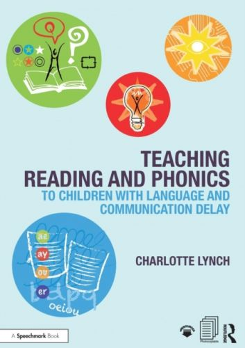 9781911186144 image Teaching Reading and Phonics to Children with Language and Communication Delay