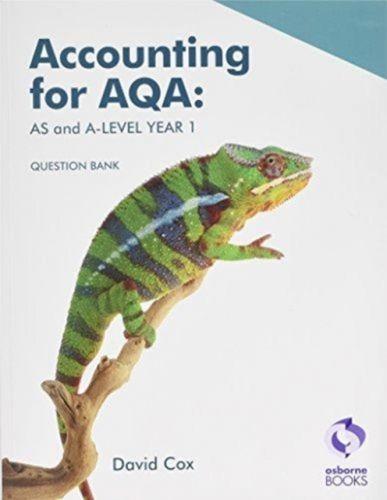 Accounting for AQA: AS and A Level Question Bank