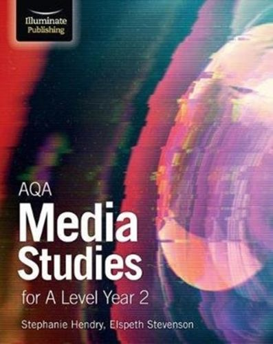9781911208099 image AQA Media Studies for A Level Year 2: Student Book