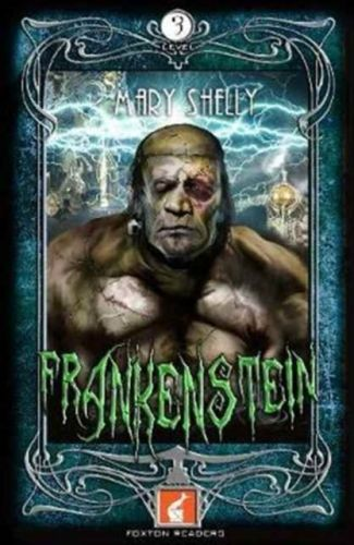 Frankenstein Foxton Reader Level 3 (900 headwords B1/B2)