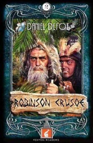 Robinson Crusoe Foxton Reader Level 2 (600 headwords A2/B1)