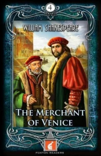 Merchant of Venice - Foxton Readers Level 4 - 1300 Headwords (B1/B2) Graded ELT / ESL / EAL Readers