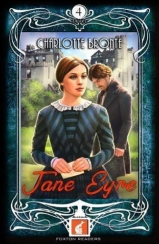Jane Eyre - Foxton Readers Level 4 - 1300 Headwords (B1/B2) Graded ELT / ESL / EAL Readers