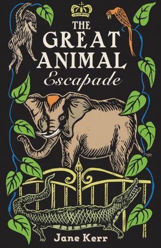 9781911490340 image Great Animal Escapade