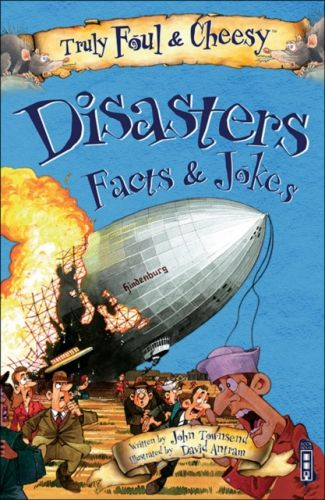 Truly Foul and Cheesy Disasters Jokes and Facts Book