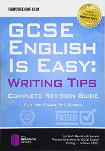 GCSE English is Easy: Writing Skills