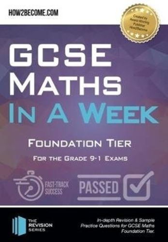 9781912370238 image GCSE Maths in a Week: Foundation Tier