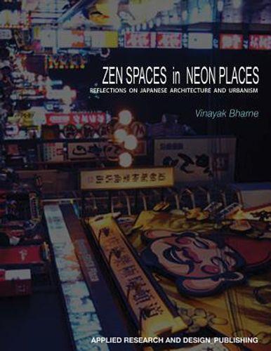 Zen Spaces & Neon Places