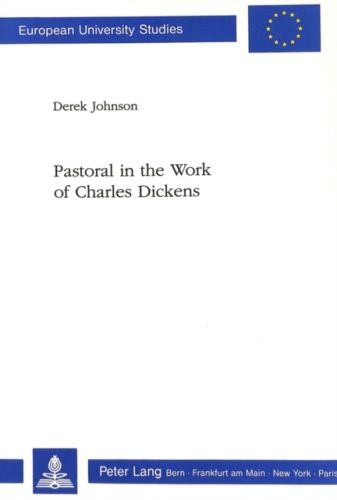 9783261045188 image Pastoral in the Work of Charles Dickens
