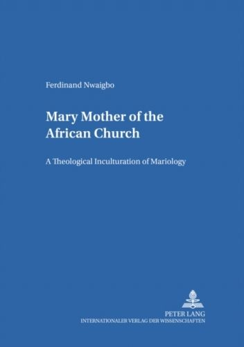 Mary: Mother of the African Church