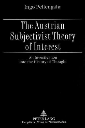 Austrian Subjectivist Theory of Interest