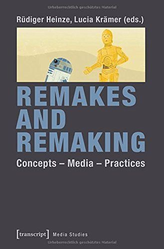 Remakes and Remaking