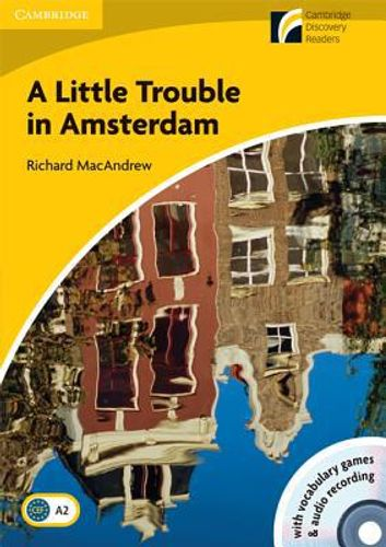 9788483235218 image Little Trouble in Amsterdam Level 2 Elementary/Lower-intermediate American English Book with CD-ROM and Audio CD Pack