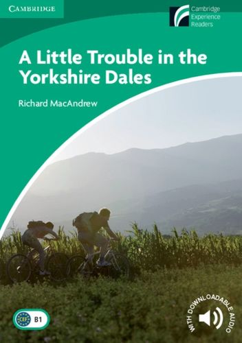 Little Trouble in the Yorkshire Dales Level 3 Lower-intermediate