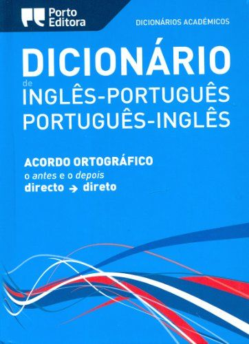 English-Portuguese & Portuguese-English Academic Dictionary