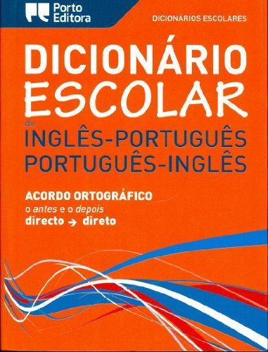 English-Portuguese & Portuguese-English School Dictionary