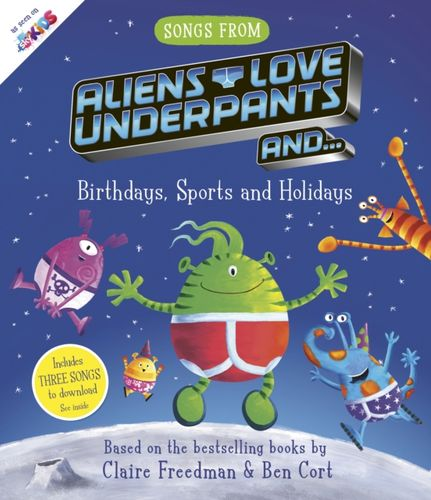 9781471180507 image Songs From Aliens Love Underpants
